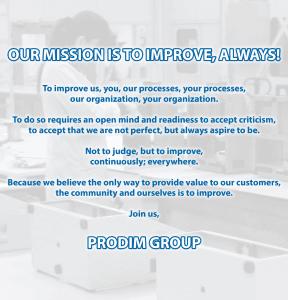 Prodim Group Mission: Unsere Mission ist es, zu verbessern, immer!