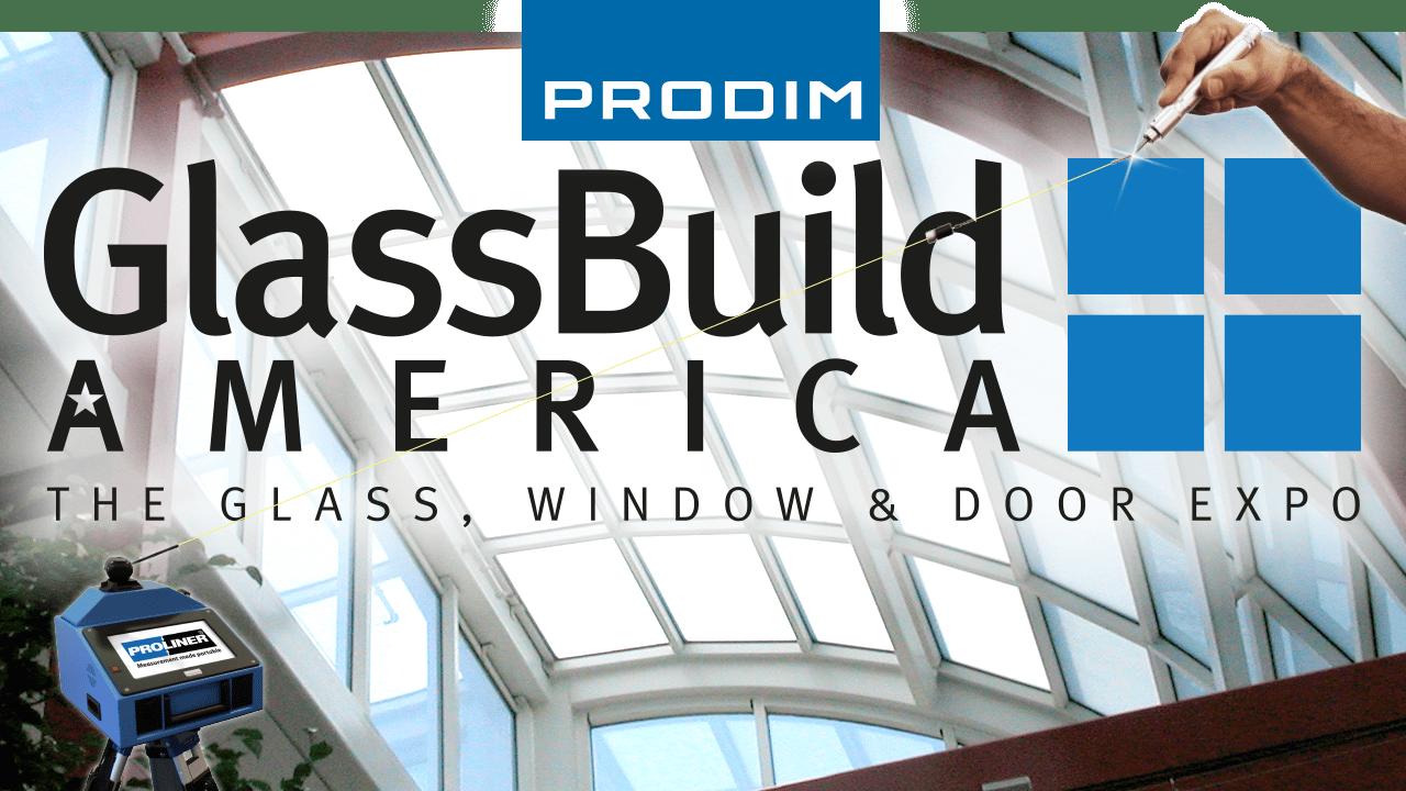 Prodim stellt auf GlassBuild America 2018