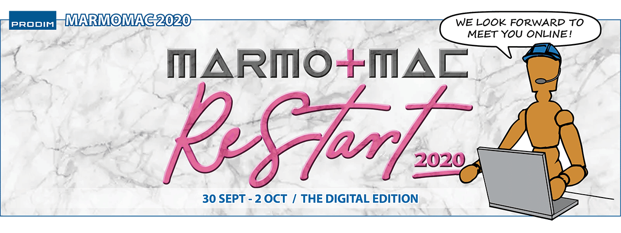 Prodim is exhibiting at Marmomac ReStart 2020 - The Digital edition